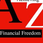 [PDF] [EPUB] Achieving Financial Freedom: A Roadmap to Financial Freedom Download