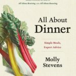 [PDF] [EPUB] All About Dinner: Expert Advice for Everyday Meals Download