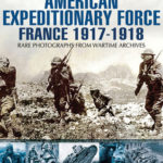 [PDF] [EPUB] American Expeditionary Force: France 1917-1918 Download