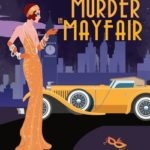 [PDF] [EPUB] An Old Money Murder in Mayfair (High Society Lady Detective, #5) Download