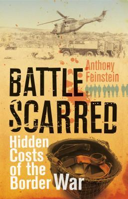 [PDF] [EPUB] Battle Scarred: Hidden Costs of the Border War Download by Anthony Feinstein