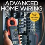 [PDF] [EPUB] Black and Decker Advanced Home Wiring: Backup Power – Panel Upgrades – AFCI Protection –  Smart  Thermostats – + More Download