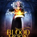 [PDF] [EPUB] Blood Moon (The Goddess Chronicles Book 2) Download