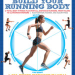 [PDF] [EPUB] Build Your Running Body: A Total-Body Fitness Plan for All Distance Runners, from Milers to Ultramarathoners—Run Farther, Faster, and Injury-Free Download