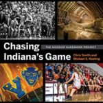 [PDF] [EPUB] Chasing Indiana's Game: The Hoosier Hardwood Basketball Project Download