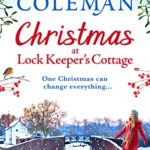 [PDF] [EPUB] Christmas at Lock Keeper's Cottage: The perfect uplifting festive read of love and hope for 2020 Download