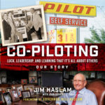 [PDF] [EPUB] Co-Piloting: Luck, Leadership, and Learning That It's All about Others: Our Story Download