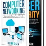 [PDF] [EPUB] Computer Networking and Cybersecurity: A Guide to Understanding Communications Systems, Internet Connections, and Network Security Along with Protection from Hacking and Cyber Security Threats Download