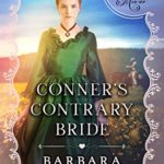 [PDF] [EPUB] Conner's Contrary Bride: (Matchmaker's Mix-Up #1) Download