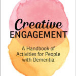 [PDF] [EPUB] Creative Engagement: A Handbook of Activities for People with Dementia Download