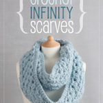 [PDF] [EPUB] Crochet Infinity Scarves: 8 Simple Infinity Scarves to Crochet Download