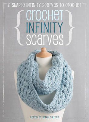 [PDF] [EPUB] Crochet Infinity Scarves: 8 Simple Infinity Scarves to Crochet Download by Jane Burns