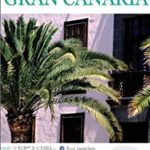 [PDF] [EPUB] DK Eyewitness Top 10 Travel Guide: Gran Canaria: Gran Canaria Download