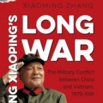 [PDF] [EPUB] Deng Xiaoping's Long War: The Military Conflict Between China and Vietnam, 1979-1991 Download