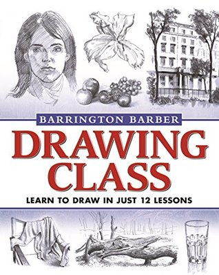 [PDF] [EPUB] Drawing Class Download by Barrington Barber