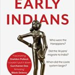 [PDF] [EPUB] Early Indians: The Story of Our Ancestors and Where We Came From Download