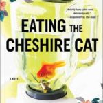 [PDF] [EPUB] Eating The Cheshire Cat Download