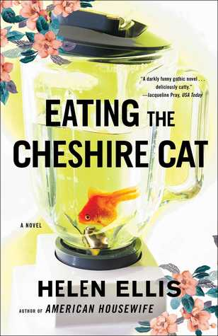 [PDF] [EPUB] Eating The Cheshire Cat Download by Helen Ellis