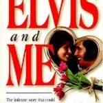 [PDF] [EPUB] Elvis and Me: The True Story of the Love Between Priscilla Presley and the King of Rock N' Roll Download