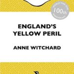 [PDF] [EPUB] England's Yellow Peril: Sinophobia and the Great War Download