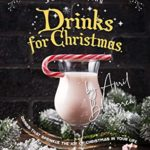 [PDF] [EPUB] Fancy-Popping Drinks for Christmas: Drinks That Sprinkle the Joy of Christmas In Your Life Download