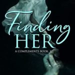 [PDF] [EPUB] Finding Her: A coming-of-age romance novel with a twist (Complements Book 1) Download