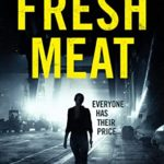 [PDF] [EPUB] Fresh Meat: The Thrilling Follow-Up To Bare Skin (DS Jamie Johansson Book 2) Download