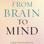 [PDF] [EPUB] From Brain to Mind: Using Neuroscience to Guide Change in Education Download