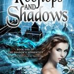 [PDF] [EPUB] Girl of Rooftops and Shadows (The Shadow's Apprentice Book 1) Download