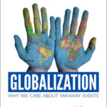 [PDF] [EPUB] Globalization: Why We Care about Faraway Events Download