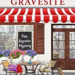 [PDF] [EPUB] Greyhound at the Gravesite: A Humorous Cozy Mystery for Animal Lovers (Pets Reporter Cozy Mystery Book 1) Download