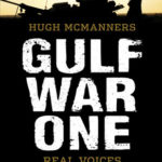 [PDF] [EPUB] Gulf War One: The First Oral History Told by All Sides Download