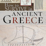 [PDF] [EPUB] How to Survive in Ancient Greece Download