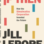 [PDF] [EPUB] If Then: How the Simulmatics Corporation Invented the Future Download