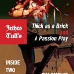 [PDF] [EPUB] Jethro Tull's Thick as a Brick and A Passion Play: Inside Two Long Songs (Profiles in Popular Music) Download