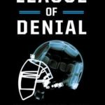 [PDF] [EPUB] League of Denial: The NFL, Concussions and the Battle for Truth Download