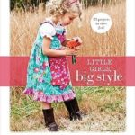 [PDF] [EPUB] Little Girls, Big Style: Sew a Boutique Wardrobe from 4 Easy Patterns Download