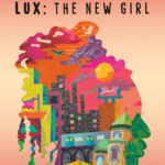 [PDF] [EPUB] Lux: The New Girl Download