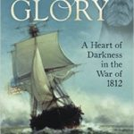 [PDF] [EPUB] Mad For Glory: A Heart of Darkness in the War of 1812 Download