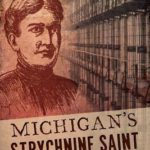 [PDF] [EPUB] Michigan's Strychnine Saint: The Curious Case of Mrs. Mary McKnight Download