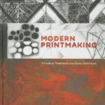 [PDF] [EPUB] Modern Printmaking: A Guide to Traditional and Digital Techniques Download