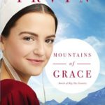 [PDF] [EPUB] Mountains of Grace (Amish of Big Sky Country #1) Download