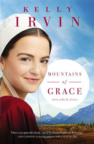 [PDF] [EPUB] Mountains of Grace (Amish of Big Sky Country #1) Download by Kelly Irvin