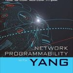 [PDF] [EPUB] Network Programmability with YANG: The Structure of Network Automation with YANG, NETCONF, RESTCONF, and gNMI Download