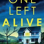 [PDF] [EPUB] One Left Alive: A heart-stopping and gripping crime thriller (Detective Morgan Brookes) Download