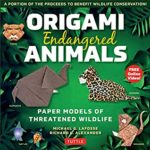 [PDF] [EPUB] Origami Endangered Animals Ebook: Paper Models of Threatened Wildlife [Includes Instruction Book with Conservation Notes, Printable Origami Paper, FREE Online Video!] Download