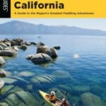 [PDF] [EPUB] Paddling Northern California: A Guide to the Region's Greatest Paddling Adventures Download