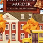 [PDF] [EPUB] Plotted For Murder (St. Marin's Cozy Mystery Series Book 4) Download