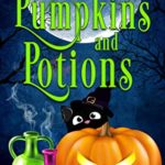 [PDF] [EPUB] Pumpkins and Potions: A Paranormal Cozy Mystery Halloween Anthology Download