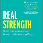 [PDF] [EPUB] Real Strength: Build Your Resilience and Bounce Back from Anything Download
